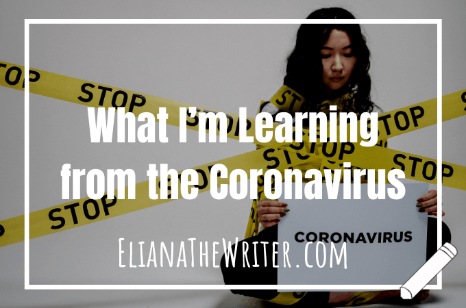 What I'm Learning from the Coronavirus
