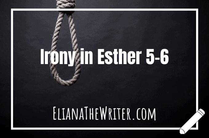 Irony in Esther 5-6