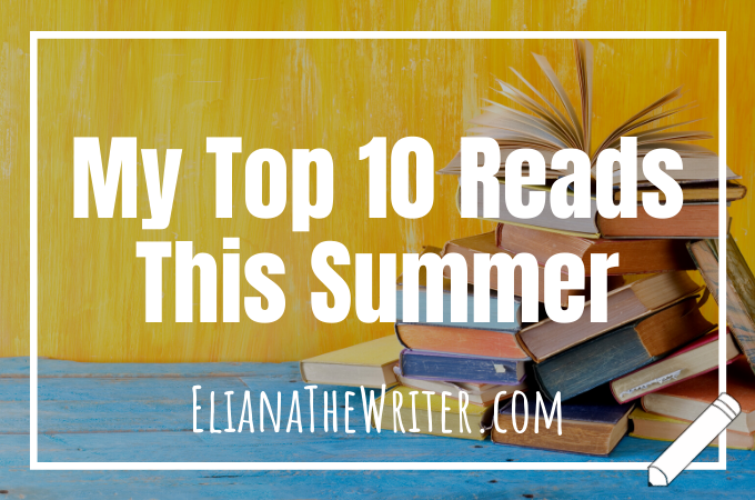My Top 10 Reads This Summer