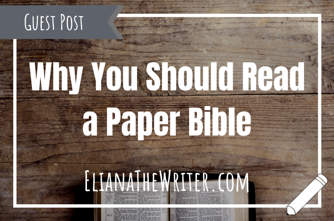 Why You Should Read a Paper Bible