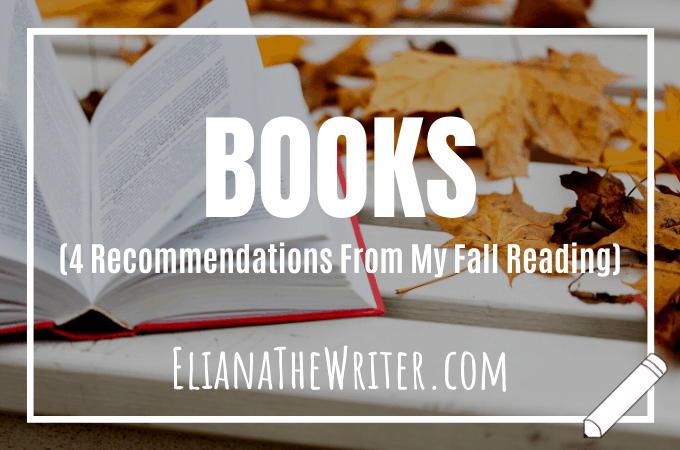 BOOKS (4 Recommendations From My Fall Reading)