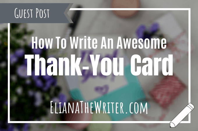 How To Write An Awesome Thank-You Card