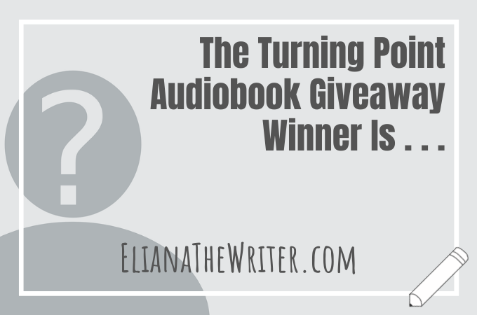 The Turning Point Audiobook Giveaway Winner Is . . .