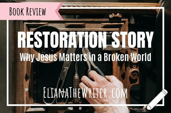 Restoration Story: Why Jesus Matters in a Broken World